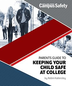 Campus Safety Magazine Launches 'Parent's Guide to Keeping Your Child Safe at College'