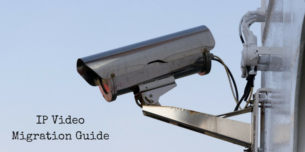 10 Common Mistakes When Switching from Analog to IP Video Surveillance