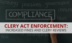 Read: 7 Common Clery Compliance Violations; Reduce Your Chance of $54K Fine Per Violation
