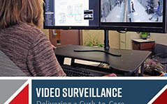 Video Surveillance: Delivering a Curb-to-Core Line of Defense for School Security