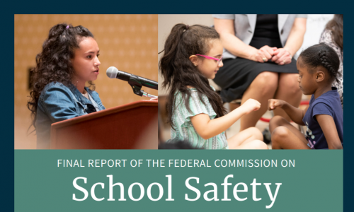 Highlights from the Final Report of the Federal Commission on School Safety