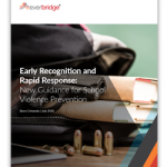 School Violence Prevention: New Guidance for Early Recognition and Rapid Response