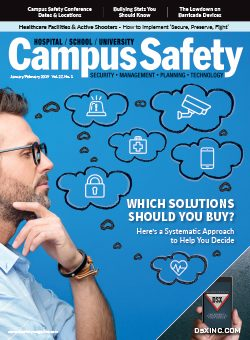 Read: Campus Safety Magazine January-February 2019 Issue