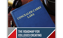 Roadmap for Colleges Creating Concealed Carry Policies on Campus