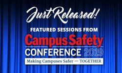 Read: Featured Sessions from This Summer's Campus Safety Conferences Now Available on Campus Safety HQ