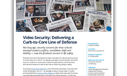 Video Security: Delivering a Curb-to-Core Line of Defense