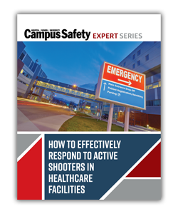 Read: How to Effectively Respond to Active Shooters in Healthcare Facilities