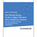 The Ultimate Buying Guide to Higher Education Mass Notification Systems