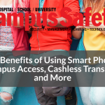 The Benefits of Using Smart Phones for Campus Access Control, Cashless Transactions & More