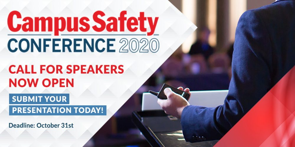 Last Chance to Submit Your 2020 Campus Safety Conference Presentation Proposals