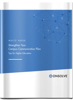 Strengthen Your Campus Communication Plan: Tips for Higher Education