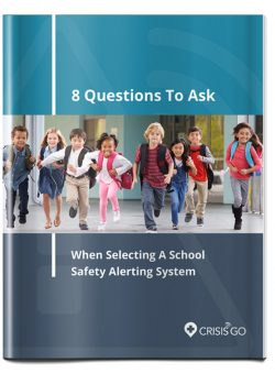 8 Questions to Ask When Selecting a School Safety Alert System