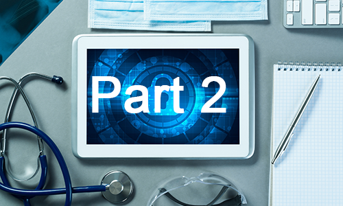 Hospital Security Lessons Learned from the COVID-19 Crisis: Part 2