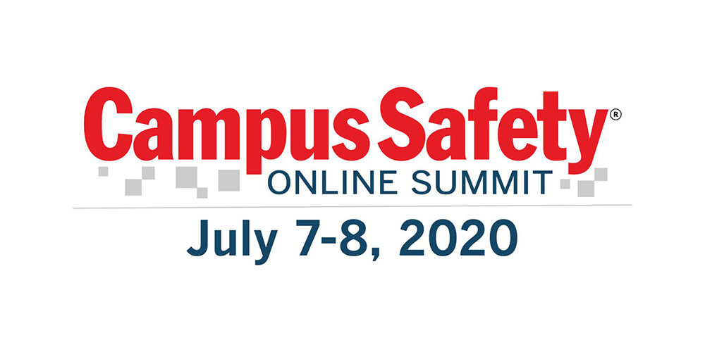 Attend the 2020 Campus Safety Online Summit This Summer