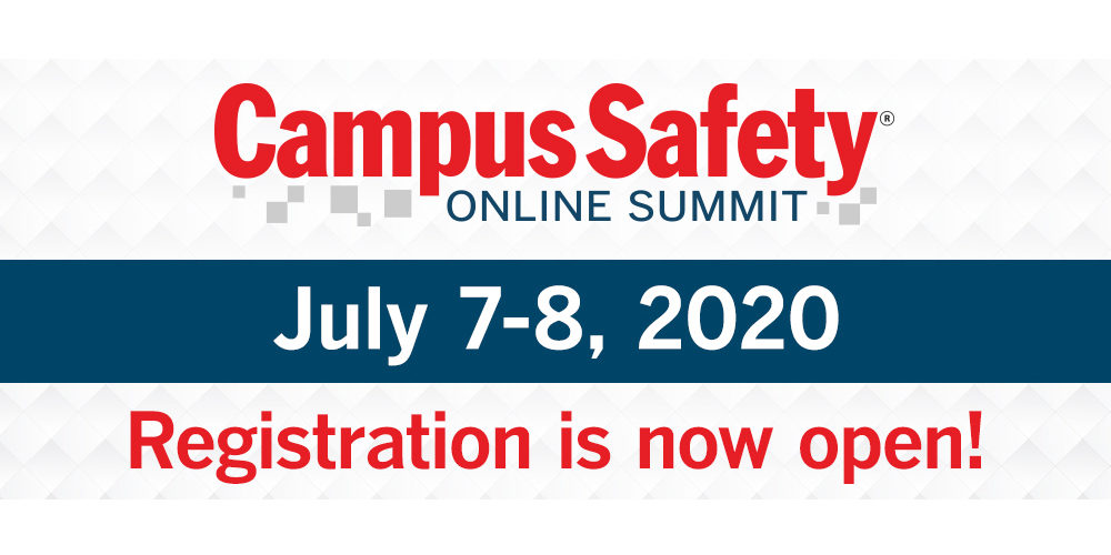 The Campus Safety Online Summit Is July 7-8. Register today!