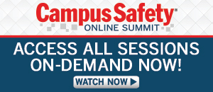 Campus Safety Online Summit On-Demand