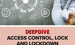 Exclusive Research: Access Control, Lock and Lockdown Special Report
