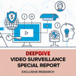 Exclusive Research: 2020 Video Surveillance Special Report