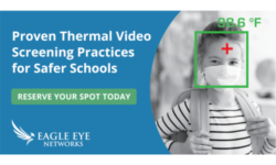 Read: Proven Video Thermal Screening Practices for Safer Schools