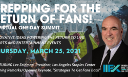 "Lee Zeidman to Headline Virtual Summit  ""Prepping for the Return of Fans!"