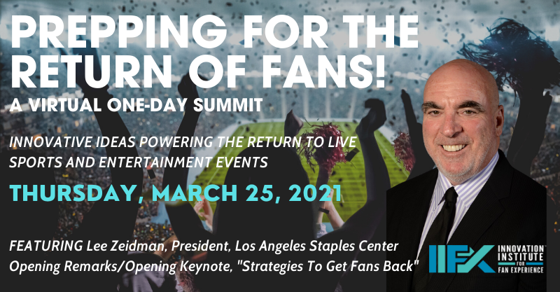 """Lee Zeidman to Headline Virtual Summit  """"Prepping for the Return of Fans!"""