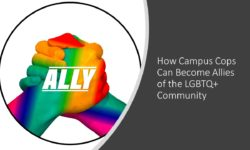Read: How Campus Cops Can Become Allies of the LGBTQ+ Community