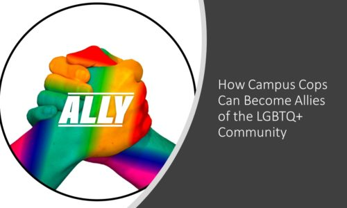 How Campus Cops Can Become Allies of the LGBTQ+ Community