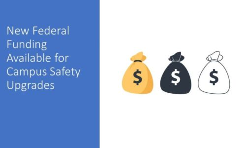 New Federal Funding Available for Smart Campus Infrastructure and Safety Upgrades