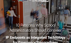 10 Reasons Why School Administrators Should Consider These Tech Tools for Emergency Preparedness