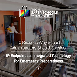 Read: 10 Reasons Why School Administrators Should Consider These Tech Tools for Emergency Preparedness