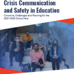 2021 Survey of Crisis Communication and Safety in Education