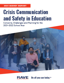Read: 2021 Survey of Crisis Communication and Safety in Education