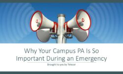 Why Your Campus PA Is So Important During an Emergency