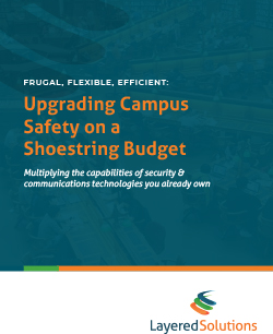 Read: Frugal, Flexible, Efficient: Upgrading Campus Safety on a Shoestring Budget
